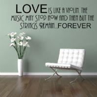 Love is Like A Violin ~ Wall sticker / decals